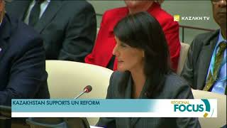 Kazakhstan supported reform of the United Nations