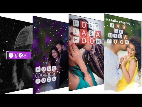 😍Tera Hone Laga Hoon 😍 Full screen whatsapp stetus 😍Romantic Stetus 😍 Full stetus Harish Editing