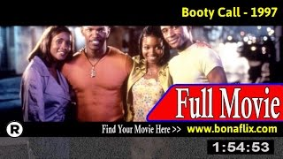 Watch: Booty Call (1997) Full Movie Online