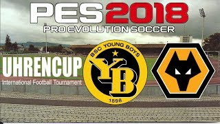 Young Boys v Wolverhampton Wanderers - Uhrencup - PES 2018