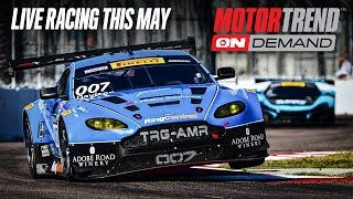 Live Racing This May 2017 on Motor Trend OnDemand