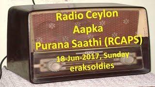 Radio Ceylon 18-06-2017~Sunday Morning~02 Purani Filmon Ka Sangeet