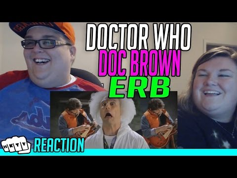 DOCTOR WHO vs DOC BROWN ERB REACTION!!🔥