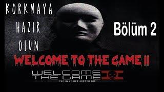 SERİ KATİL TAKİPTE!   Welcome to the Game 2   Türkçe   Bölüm 2   Oyun Videosu
