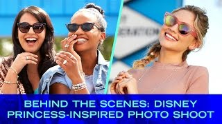 Behind the Scenes: Disney Princess-Inspired Photo Shoot | Disney Style