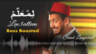 Saad Lamjarred - LM3ALLEM [Bass Boosted]