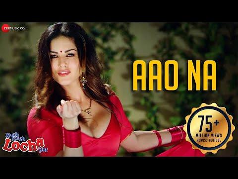 Aao Na | Kuch Kuch Locha Hai | Sunny Leone | Arko | AnkitTiwari |Shraddha Pandit | Jane do Na Paas