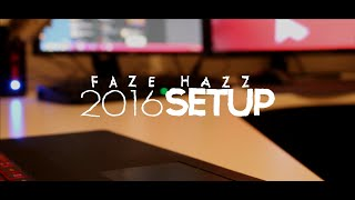 FaZe Hazz Gaming Setup - 2016