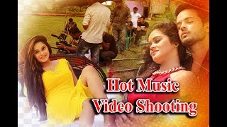 Making of hot music video Ai prem Song  | Eleyas Hossain |Shooting| Official  Music Video |  2017