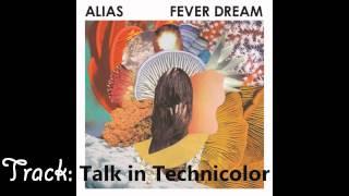 Alias - Fever Dream (FULL ALBUM)