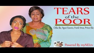 Tears of the poor   -   Nigeria Nollywood Movie