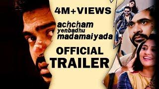 Achcham Yenbadhu Madamaiyada - Official Trailer | A R Rahman | STR | Gautham Vasudev Menon