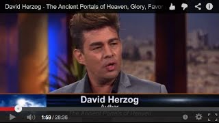 David Herzog: The Ancient Portals of Heaven, Glory, Favor and Blessings (March 17, 2014)
