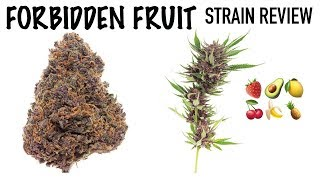 Strain Review Saturday Ep. 2: Forbidden Fruit