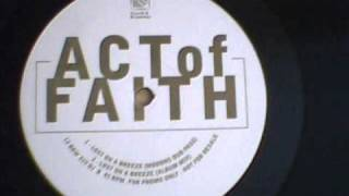ACT OF FAITH - LOST ON A BREEZE