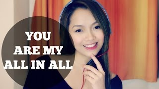 You Are My All in All - Jehaziel Alburo Cover