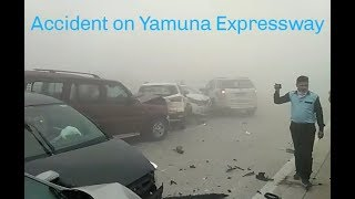 Worst Accident on Yamuna Expressway  due to dense fog and Smog | Drive and Ride safe Guys |