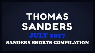 July 2017 SHORTS Compilation!   Thomas Sanders