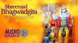 Shrimad Bhagwat Geeta Full in Hindi | Shree Krishna | All Chapters Audio Jukebox