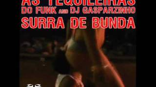 As Tequileiras do Funk and DJ Gasparzinho - Surra de Bunda (Original Mix)