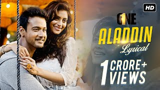 Aladdin | One | Lyrical Video | Yash | Nusrat | Birsa | Shalmali | Arindom | SVF Music | 2017