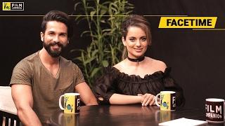 Shahid Kapoor & Kangana Ranaut | Facetime | Anupama Chopra