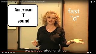 american accent - American T sound - pronunciation of american english | Accurate English