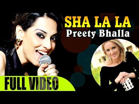 'Sha La La' by Preety Bhalla | Ilana Segev | Official Music Video | The Best Hindi Hebrew Song