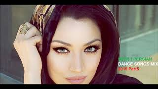 NEW!!! PERSIAN DANCE SONGS MIX 2019 Part5