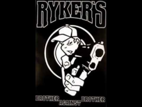 rykers - brother against brother
