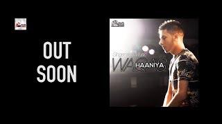 HAANIYA (PROMO) - WAQAS - RELEASING SOON - HI-TECH MUSIC