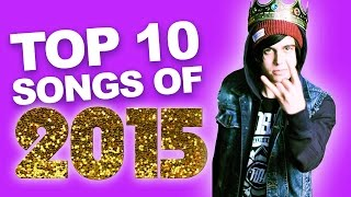 Top 10 Best Songs of 2015