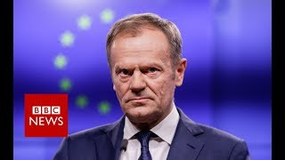 Donald Tusk: Special place in hell for Brexiteers without a plan - BBC News