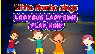 Little Bombo sings Ladybug Ladybug! - Most Popular Nursery Rhymes | Wowkidz | Kids Rhymes