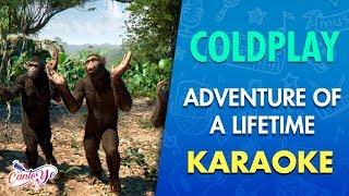 Coldplay - Adventure Of A Lifetime CON LETRA | CantoYo Karaoke