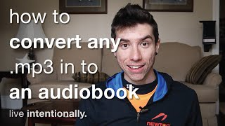 How To Convert Any MP3 In To An Audiobook (.m4b)