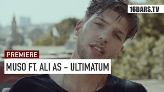 Muso feat. Ali As - Ultimatum // prod. by David x Eli (16BARS.TV PREMIERE)