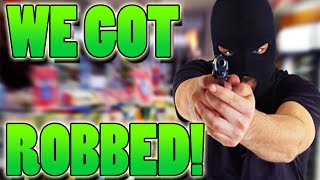 WE GOT ROBBED! LIVE ROBBERY CAUGHT ON CAMERA!!!