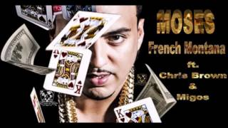 French Montana - Moses ft. Chris Brown, Migos (Audio)
