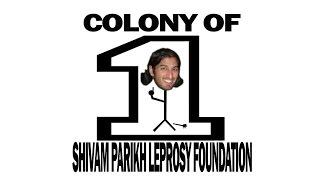 Meet Shivam - A Colony of One.