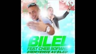 Cheb Sofiane Feat Bilel - Bienvenue Au Bled