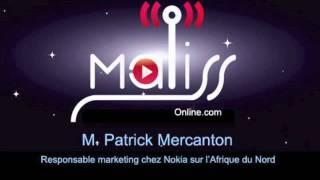INTERVIEW PATRICK MERCANTON - RESPONSABLE MARKETING DE NOKIA AFRIQUE DU NORD