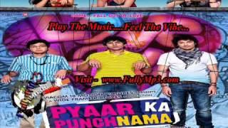 Ishq Na Kariyo Kakke - Pyaar Ka Punchnama | FullyMp3.com