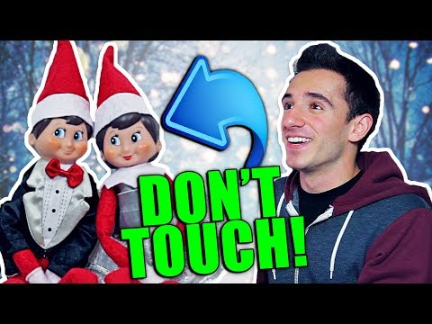 ELF ON THE SHELF IS REAL 3 DON T TOUCH