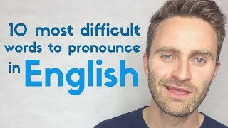 10 Most Difficult Words to Pronounce in English | British English Lesson