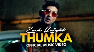 Zack Knight - Thumka (Official Music Video)