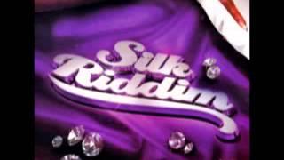 Silk Riddim   Version