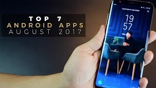 Top 7 Best Apps for Android - 2017 (August)
