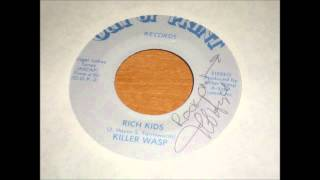 Rich Kids - Killer Wasp
