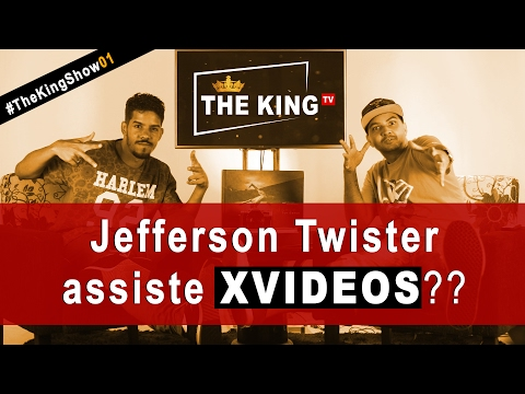🔴 😈 Jefferson Twister assiste XVIDEOS? #TheKingTV #01 // #TheKingShow